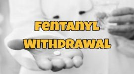 Fentanyl Withdrawal